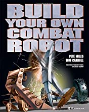 Build Your Own Combat Robot