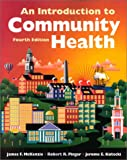 img - for An Introduction to Community Health book / textbook / text book