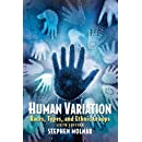 Human Variation: Races, Types, and Ethnic Groups (6th Edition)