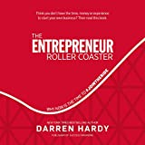 #4: The Entrepreneur Roller Coaster: Why Now Is the Time to #jointheride
