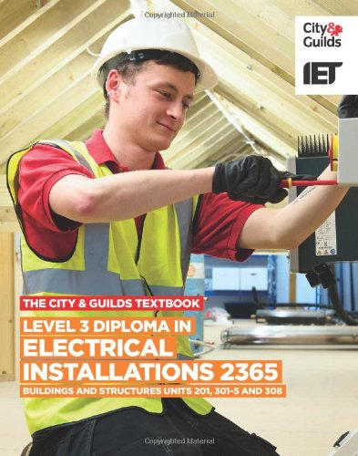 the-city-guilds-textbook-level-3-diploma-in-electrical-installations-buildings-and-structures-2365-u