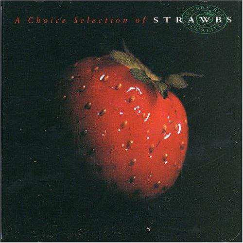 Strawbs - A Choice Selection Of Strawbs - Zortam Music