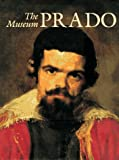 The Prado Museum: Collection of Paintings (0810963469) by Brown, Christopher
