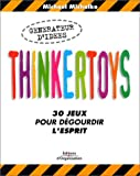 img - for Thinkertoys : 30 jeux pour d gourdir l'esprit book / textbook / text book