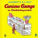 Curious George im Schokoladenparadies. ( Ab 3 J.).
