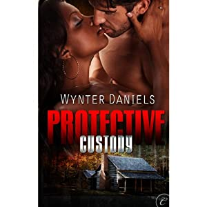 Protective Custody | [Wynter Daniels]