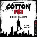 Hidden Shadows (Cotton FBI 3) | Jan Gardemann
