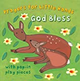 img - for God Bless: Prayers for Little Hands book / textbook / text book
