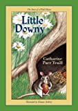 Little Downy: The Story of a Field Mouse