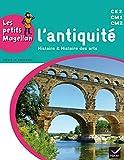 Les petits Magellan Cycle 3 éd. 2014 - L'antiquité - Manuel de l'élève