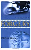 img - for Forgery by Sabina Murray (2008-04-11) book / textbook / text book