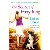 The Secret of Everything: A Novel ~ Barbara O'Neal