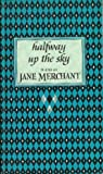 img - for Halfway up the sky; book / textbook / text book