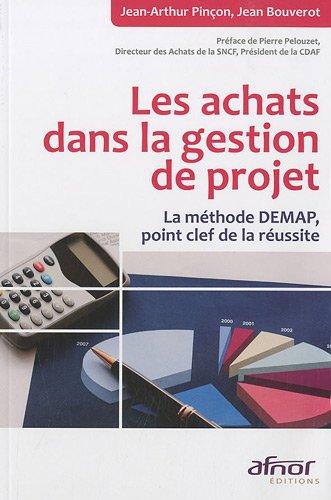 Les achats dans la gestion de projet (French Edition)