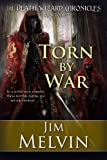 Torn By War: 4 (The Death Wizard Chronicles)