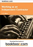 img - for Working as an Independent Contractor book / textbook / text book