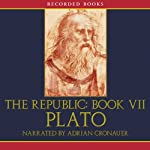 The Republic: Book VII |  Plato,Benjamin Jowett (translator)
