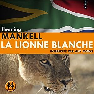 La lionne blanche | Livre audio
