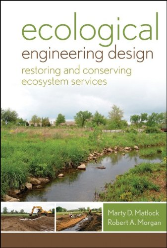 Ecological Engineering Design: Restoring and Conserving...
