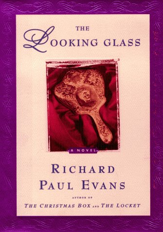 The Looking Glass: A Novel (The Locket Series), RICHARD PAUL EVANS
