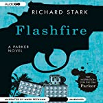 Flashfire: Parker, Book 19 (       UNABRIDGED) by Richard Stark Narrated by Mark Peckham