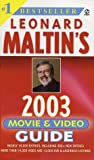 Leonard Maltin's Movie and Video Guide 2003 (Leonard Maltin's Movie Guide (Mass Market)) (0451206495) by Leonard Maltin