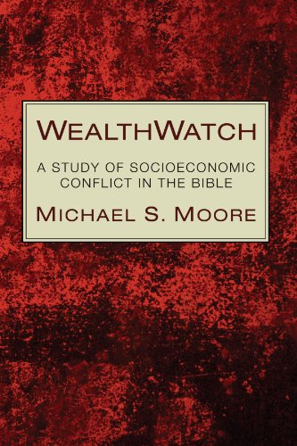 WealthWatch: A Study of Socioeconomic Conflict in the Bible