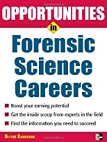 Opportunities in Forensic Science (Opportunities in)