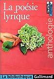 echange, troc Collectif - La Poésie lyrique : Anthologie