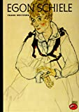 Egon Schiele (World of Art) (0500201838) by Whitford, Frank