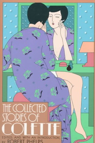 The Collected Stories of Colette, Colette