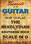 How to play Mixolydian or Southern Ro...