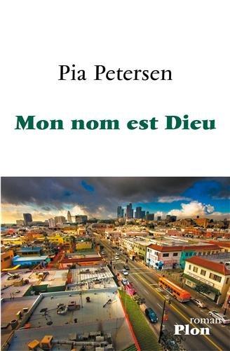 Pia Petersen - Mon Nom Est Dieu