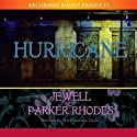 Hurricane (       UNABRIDGED) by Jewell Parker Rhodes Narrated by Myra Lucretia Taylor