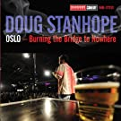 Oslo: Burning The Bridge To Nowhere (Explicit) [Explicit]