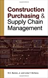 img - for CONSTRUCTION PURCHASING & SUPPLY CHAIN MANAGEMENT book / textbook / text book