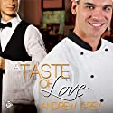 A Taste of Love (       UNABRIDGED) by Andrew Grey Narrated by Jeff Gelder