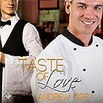 A Taste of Love | Andrew Grey