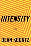 Intensity (067942525X) by Dean Koontz