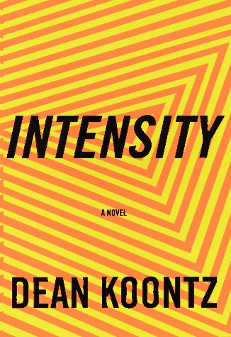 Intensity, DEAN KOONTZ