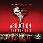 The Abduction | Jonathan Holt