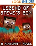 Legend of Steve's Son: A Minecraft No...