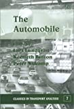 The Automobile (Classics in Transport Analysis, 7) (1840647973) by Lars Lundqvist