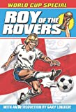 Joe Colquhoun Roy of the Rovers: World Cup Special