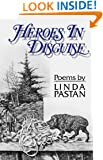 Heroes In Disguise: Poems