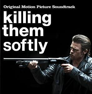 Killing Them Softly (Original Motion Picture Soundtrack)