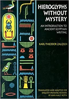 Hieroglyphs Without Mystery: An Introduction to Ancient Egyptian Writing cover image