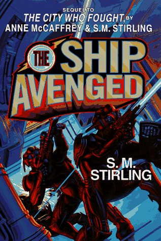 The Ship Avenged (Hardcover) (Brainship), Anne McCaffrey, S.M. Stirling