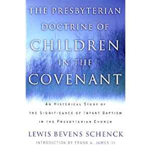 Amazon.com: The Presbyterian Doctrine of Children in the Covenant ...