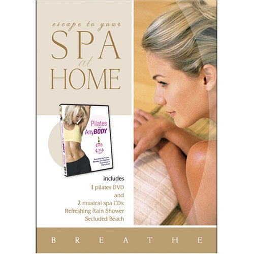 Spa at Home: Pilates for Any Body with 2 CDs: Refreshing Rain Shower and Secluded Beach